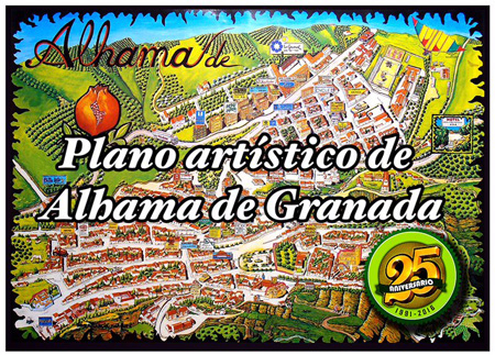 Mapa Alhama De Granada.Reedicion Del Plano Artistico De Alhama De Granada En Su 25 Aniversario Alhama De Granada